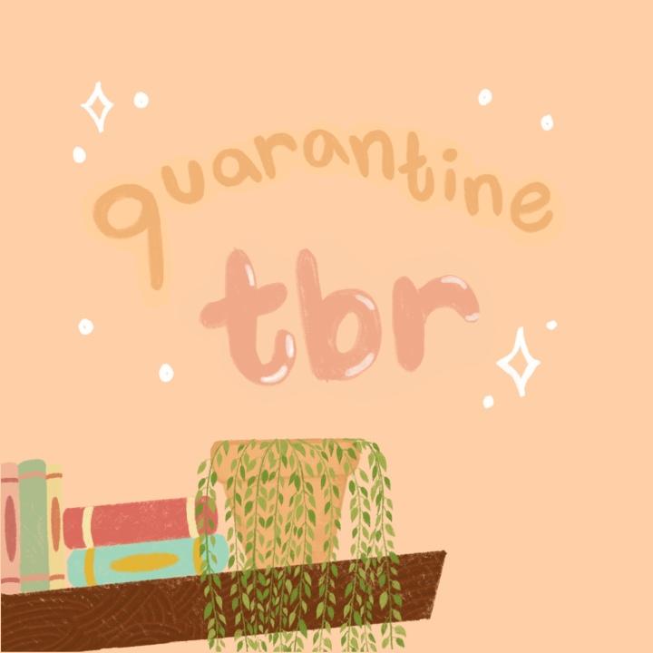 Quarantine TBR